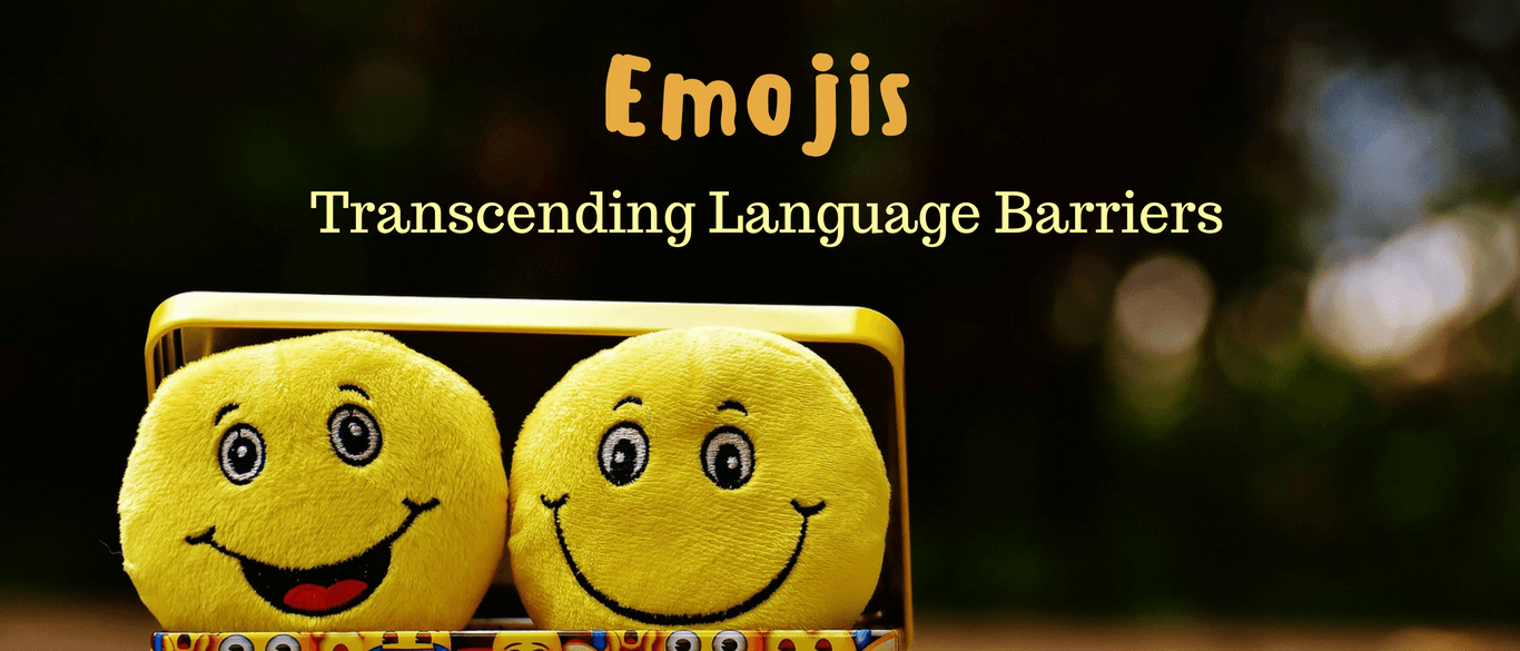 Emojis – Transcending Language Barriers
