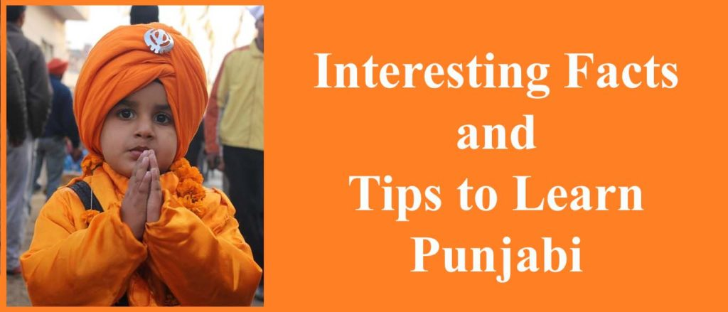 Punjabi Language - Interesting Facts
