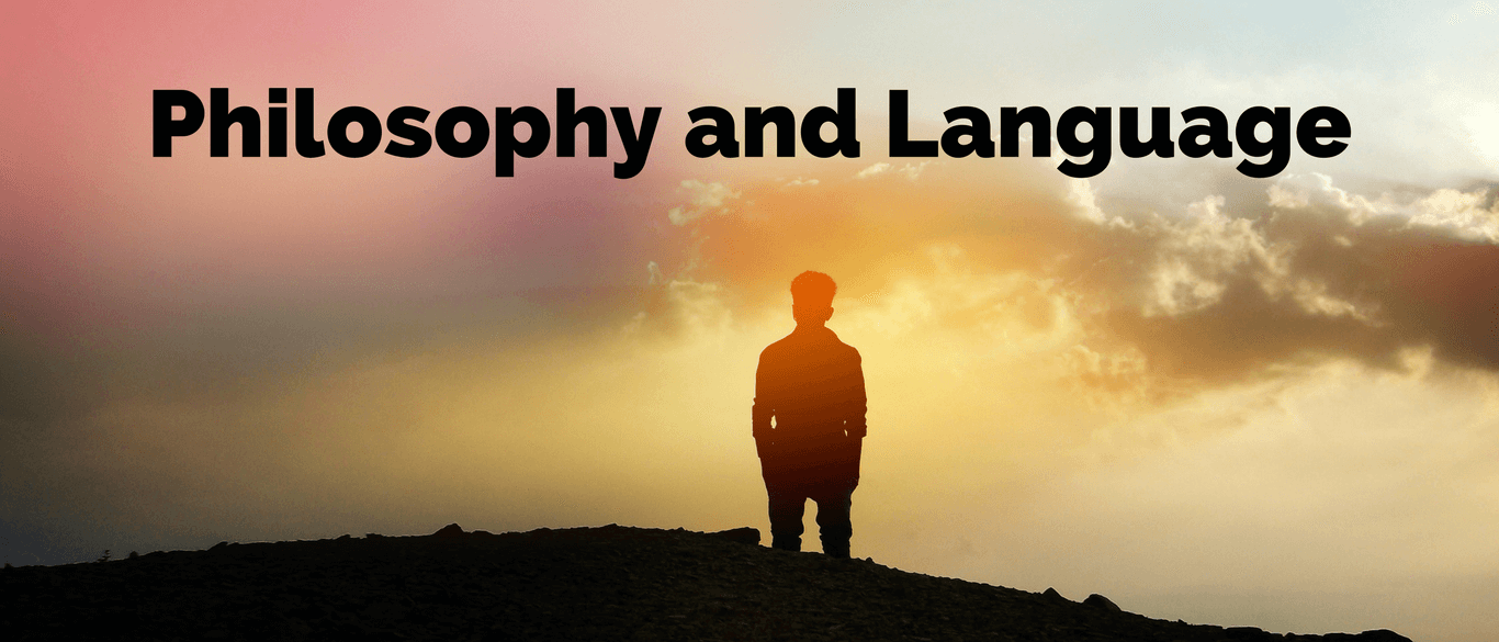 Philosophy and Language