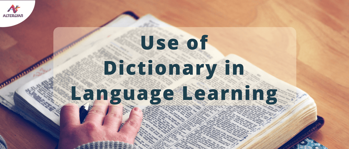 Use of Dictionary In Language Learning
