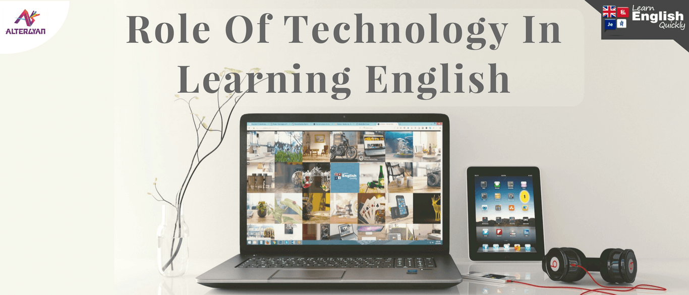 Role of Technology in Learning English